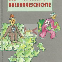 DIE BALKANGESCHICHTE (Izet Berberović)