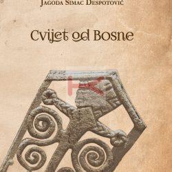 CVIJET OD BOSNE (Jagoda Šimac Despotović)