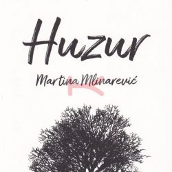HUZUR (Martina Mlinarević)