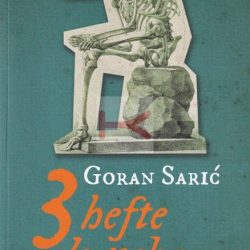 TRI HEFTE DO NEBA – Bolesnički zapisi (Goran Sarić)