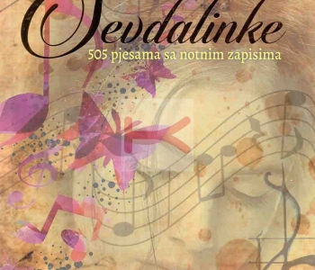 Sevdalinke – 505 pjesama sa notnim zapisima (Muhamed Žero)