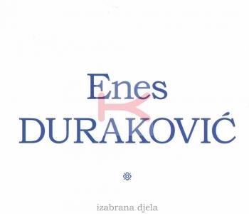 Enes Duraković – Izabrana djela