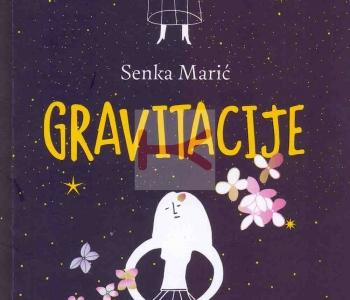 Gravitacije (Senka Marić)