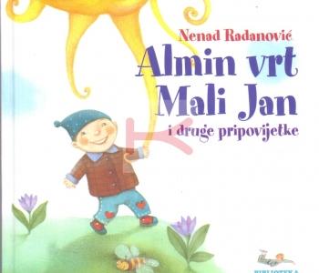 Almin vrt, Mali jan i druge pripovijetke (Nenad Radanović)