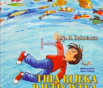 Tiha rijeka djetinjstva (Alija H. Dubočanin)
